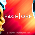 FaceOff (1-Hour Workout Mix) [130BPM]