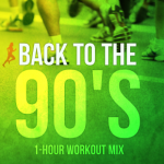 Back To The 90′s (1-Hour Workout Mix) [135BPM]