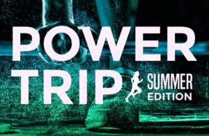 powertripsummerb