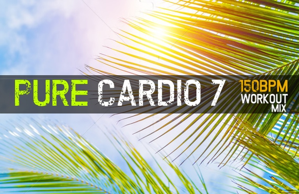 Pure Cardio, Vol  7 (1-Hour Workout Mix) [150BPM] – Workout Mixes by